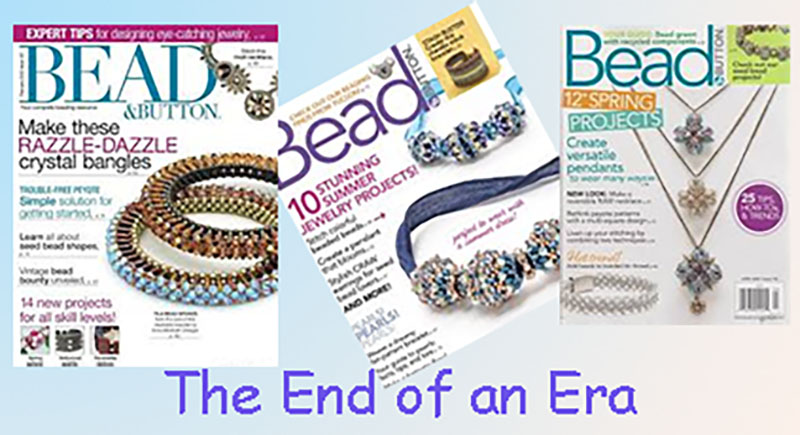 Bead and Button Magazine and Show Calls It Quits